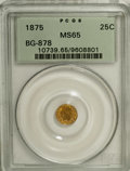 California Fractional Gold: , 1875 25C Indian Round 25 Cents, BG-878, R.3, MS65 PCGS. PCGSPopulation (12/1). NGC Census: (0/1). (#10739)...