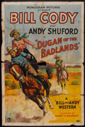 "Movie Posters:Western, Dugan of the Badlands (Monogram, 1931). One Sheet (27"" X 41""). Western.. ..."
