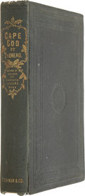 Books:First Editions, Henry David Thoreau. Cape Cod. Boston: Ticknor and Fields,1865....