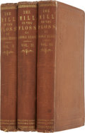 Books:First Editions, George Eliot. The Mill on the Floss. Edinburgh: WilliamBlackwood and Sons, 1860.... (Total: 3 Items)