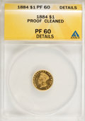 1884 G$1 --Cleaned--ANACS. PR60 Details....(PCGS# 7634)