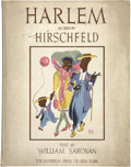 Books:First Editions, Al Hirschfeld and William Saroyan. Harlem as Seen byHirschfeld. New York: The Hyperion Press, 1941....