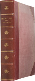 Books:First Editions, A. F. Pollard. Henry VIII. London: Goupil & Company,1902. Limited edition of 1150 numbered copies. Large quarto...
