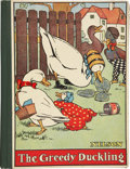 Books:Children's Books, The Greedy Duckling. London: Thomas Nelson, [n.d., circa1914]. Six charming color plates. Side-stapled contents are det...