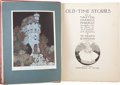 Books:Children's Books, W. Heath Robinson [illustrator]. Old-Time Stories. London:Constable & Co., [1921]. Illustrations, including tipped-...