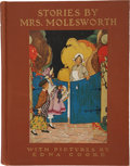 Books:Children's Books, Sidney Baldwin [compiler]. Stories by Mrs. Molesworth. NewYork: The Dial Press, 1935. Color illustrations by Edna C...