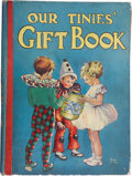 Books:Children's Books, Our Tinies' Gift Book. London: Renwick of Otley, [n.d., ca.1931]. Illustrations. Illustrated paper-covered boards. Edge...