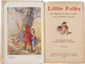 Books:Children's Books, Herbert D. Williams [editor]. Little Folks: The Magazine forBoys and Girls, Volume 90. London: Cassell and Comp...