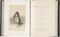 Books:Non-fiction, David Roberts. The Holy Land. London: Cassell, Petter,Galpin & Co., [n.d., ca. 1887]....