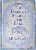 Books:Signed Editions, J. K. Rowling. The Tales of Beedle the Bard. Translatedfrom the original runes by Hermione Granger. [London...