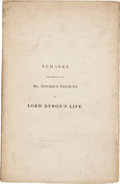 Books:Pamphlets & Tracts, [Lady Byron]. Remarks Occasioned by Mr. Moore's Notices of LordByron's Life. London: [privately printed, 1830].. ...