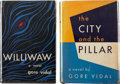Books:First Editions, Gore Vidal. Two First Editions, including: Williwaw. NewYork: E. P. Dutton, 1946. [and:] The City and the Pilla...(Total: 2 Items)