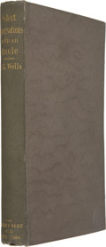 Books:First Editions, H. G. Wells. Select Conversations With an Uncle. London:John Lane, 1895. First edition of H. G. Wells' first pu...