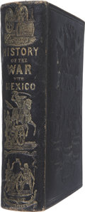 Books:Early Printing, John S. Jenkins. History of the War Between the United Statesand Mexico. Auburn: Derby, Miller and Co., 1850. O...