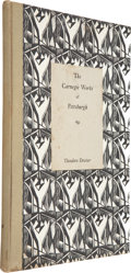 Books:First Editions, Theodore Dreiser. The Carnegie Works at Pittsburgh. Chelsea,NY: Privately printed, 1927. First edition. One of ...