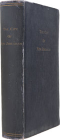Books:First Editions, Brother Isaiah. The City of New Jerusalem. Los Angeles:Wolfer Printing Company, 1932. First edition. Octavo....