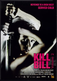 "Kill Bill: Vol. 2 (Miramax, 2004). One Sheet (27"" X 40"") DS Revenge Style. Action"