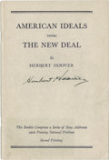 Autographs:U.S. Presidents, Herbert Hoover Booklet Signed on the cover. American IdealsVersus the New Deal. New York: Scribner Press. Undated, thou...