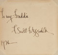 "Autographs:Authors, F. Scott Fitzgerald Autograph Notes Signed, 4.25"" x 4"" [sight], 1926, n.p. The Jazz Age author pens, ""To my Freddie/ F. Sc..."