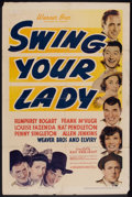 """Movie Posters:Comedy, Swing Your Lady (Warner Brothers, 1938). One Sheet (27"""" X 41""""). Comedy.. ..."""