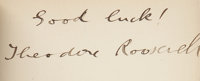 """Theodore Roosevelt Book Signed, """"Good luck!/ Theodore Roosevelt"""" in The Most Interesting American</"""