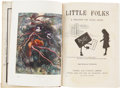 Books:Children's Books, Little Folks. A Magazine for Young People. London, Paris,New York and Melbourne: Cassell and Company, 1907....