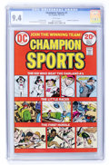 Bronze Age (1970-1979):Miscellaneous, Champion Sports #1 (DC, 1973) CGC NM 9.4 White pages....