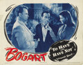 """Movie Posters:Romance, To Have and Have Not (Warner Brothers, 1944). Lobby Card (11"""" X14""""). ..."""