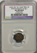 1652 3PENCE Oak Tree Threepence, No IN on Oak Tree--Damaged--NCS. AG Details. 16.4 grams. NGC Census: (0/0). PCGS Popula...