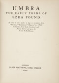 Books:First Editions, [Ezra Pound]. Umbra: The Early Poems of Ezra Pound. London:Elkin Mathews, 1920....