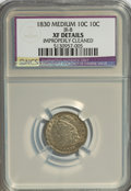 Bust Dimes: , 1830 10C Medium 10C--Improperly Cleaned--NCS. XF Details. JR-8. NGCCensus: (3/150). PCGS Population (6/155). Mintage: 510...