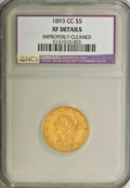 1893-CC $5 --Improperly Cleaned--NCS. XF Details. NGC Census: (9/517). PCGS Population (20/292). Mintage: 60,000. Numism...