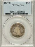 Seated Quarters: , 1869-S 25C AG3 PCGS. PCGS Population (1/42). NGC Census: (0/19).Mintage: 76,000. Numismedia Wsl. Price for NGC/PCGS coin i...