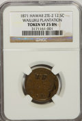 Coins of Hawaii, 1871 12.5C Hawaii 2TE Wailuku Plantation Token VF25 NGC. PCGSPopulation (1/6). (#600503)...