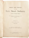 Books:First Editions, [James W. Freeman, editor]. Prose and Poetry of the LivestockIndustry of the United States. With Outlines of th...