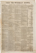 "Miscellaneous:Ephemera, Civil War Newspaper: The Tri-Weekly News. Two pages, 12"" x17.75"", July 23, 1863, Houston, Texas, ""Morning Edi..."