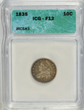 Bust Dimes: , 1835 10C F12 ICG. JRCS#3. NGC Census: (2/412). PCGS Population(5/411). Mintage: 1,410,000. Numismedia Wsl. Price for NGC/...