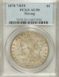 Morgan Dollars: , 1878 7/8TF $1 Strong AU50 PCGS. PCGS Population (13/4856). NGCCensus: (16/3223). Mintage: 544,000. Numismedia Wsl. Price f...