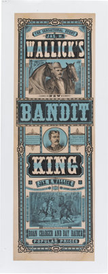 Advertising: Nineteenth Century Lithographic Poster for The Bandit King, a Melodrama, Circa<