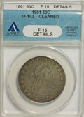 Early Half Dollars, 1801 50C --Cleaned--ANACS. Fine 15 Details. ...