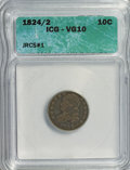 Bust Dimes: , 1824/2 10C VG10 ICG. JRCS#1. NGC Census: (0/45). PCGS Population(1/40). Mintage: 100,000. Numismedia Wsl. Price for NGC/P...