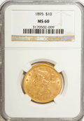 Liberty Eagles: , 1895 $10 MS60 NGC. NGC Census: (498/7862). PCGS Population(576/3685). Mintage: 567,700. Numismedia Wsl. Price for NGC/PCGS...