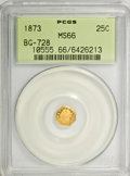 California Fractional Gold: , 1873 25C Liberty Octagonal 25 Cents, BG-728, R.3, MS66 PCGS. PCGSPopulation (24/2). NGC Census: (4/1). (#10555). From ...