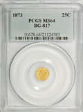 California Fractional Gold: , 1873 25C Liberty Round 25 Cents, BG-817, R.3, MS64 PCGS. PCGSPopulation (48/19). NGC Census: (9/9). (#10678). From The...