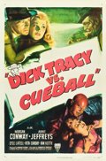"""Movie Posters:Crime, Dick Tracy vs. Cueball (RKO, 1946). One Sheet (27"""" X 41"""") Style A....."""