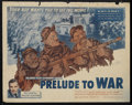 """Movie Posters:Documentary, Prelude to War (War Activities Committee, 1943). Half Sheet (22"""" X 28"""") Style B. Documentary. Narrated by Walter Huston and ..."""