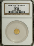 California Fractional Gold: , 1871 25C Liberty Round 25 Cents, BG-839, Low R.4, MS62 NGC. NGCCensus: (8/6). PCGS Population (42/25). (#10700)...