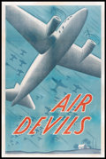 "Movie Posters:Adventure, Air Devils (Universal, 1938). One Sheet (27"" X 41""). Adventure.. ..."
