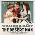 "Movie Posters:Western, The Desert Man (Triangle, 1917). Six Sheet (81"" X 81"").. ..."