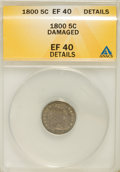 Early Half Dimes, 1800 H10C --Damaged--ANACS. XF40 Details. V-1, LM-1, R.3....